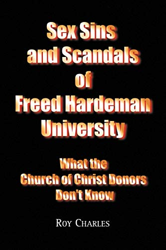 Sex Sins and Scandals of Freed Hardeman: Charles, Roy