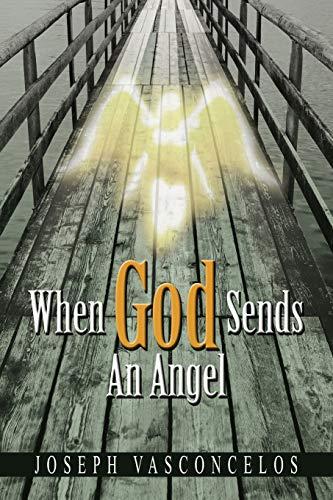 When God Sends An Angel: Joseph Vasconcelos