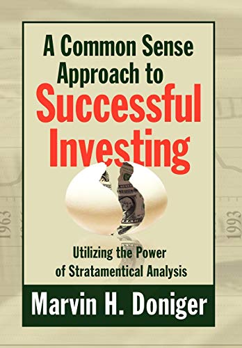 9781441553447: A Common Sense Approach to Successful Investing