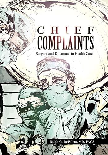 9781441553737: Chief Complaints