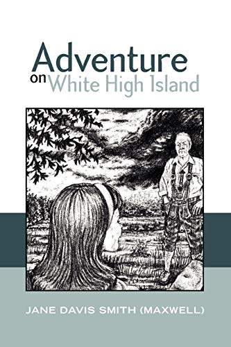 9781441554437: Adventure On White High Island