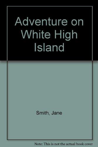 9781441554444: Adventure on White High Island