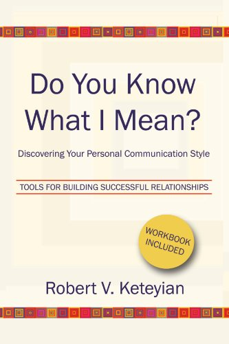 9781441554826: Do You Know What I Mean?--Discovering Your Personal Communication Style