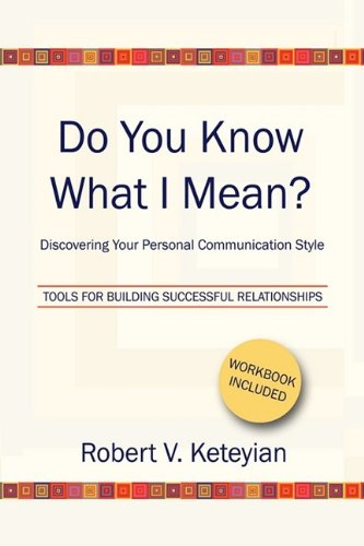 9781441554833: Do You Know What I Mean? - Discovering Your Personal Communication Style