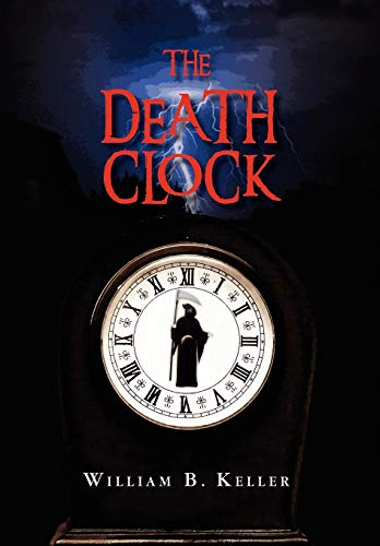 The Death Clock: William B. Keller