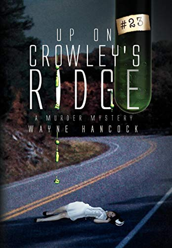 9781441556790: Up on Crowley's Ridge: A Murder Mystery