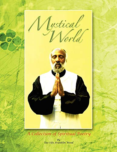 9781441557094: Mystical World: A Collection of Spiritual Poetry