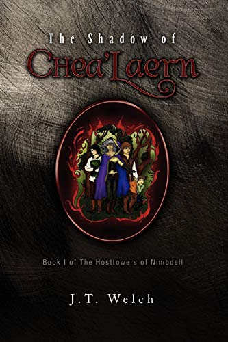 9781441557155: The Shadow of Chea'Laern: Book I of The Hosttowers of Nimbdell