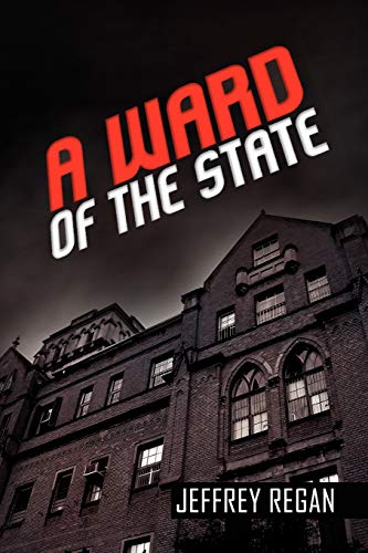 9781441557759: A Ward of the State