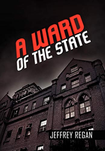 9781441557766: A Ward of the State