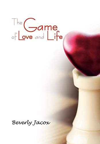The Game of Love and Life: Beverly Jacox