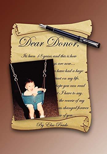 9781441559470: Dear Donor