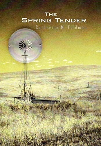 The Spring Tender: Catherine M. Feldman