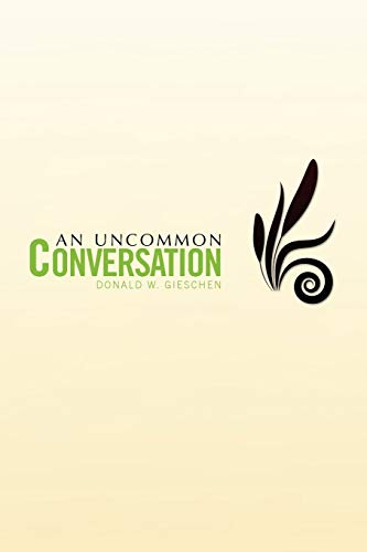 9781441562197: An Uncommon Conversation