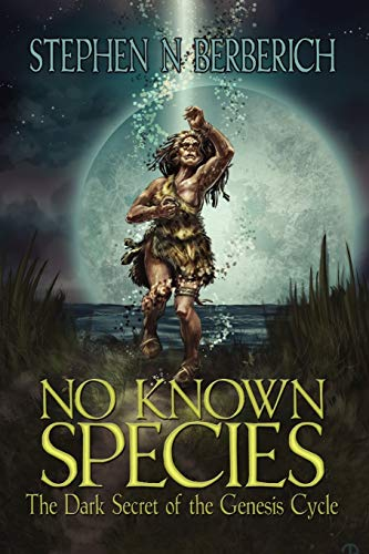 9781441562586: No Known Species: The Dark Secret of the Genesis Cycle