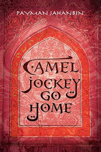 9781441563057: Camel Jockey Go Home