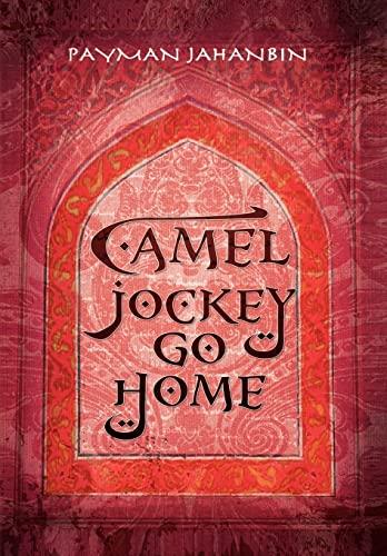 9781441563064: Camel Jockey Go Home