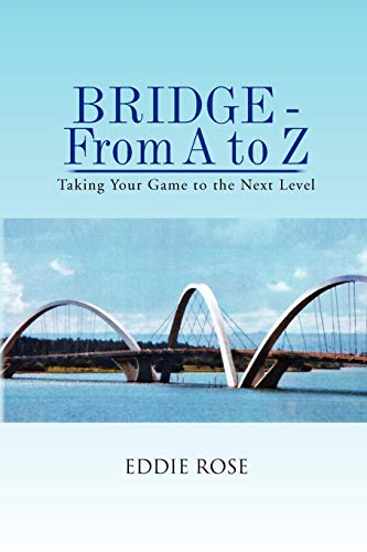 9781441563347: Bridge - From A To Z: Taking Your Game to the Next Level