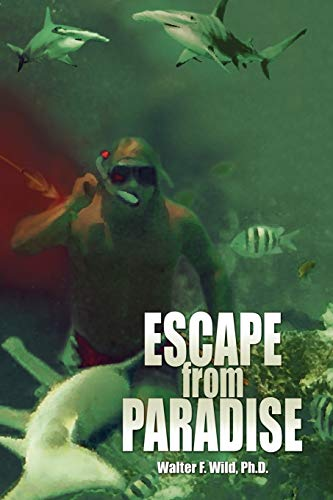 9781441564276: ESCAPE FROM PARADISE