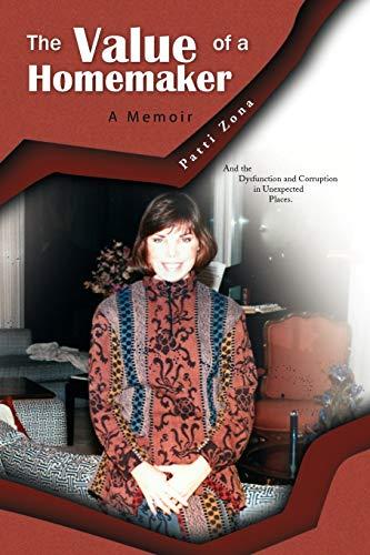 9781441564689: The Value of a Homemaker: A Memoir