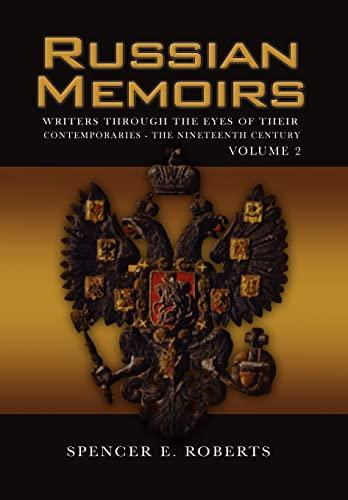 Russian Memoirs Volume 2: Roberts, Spencer E.