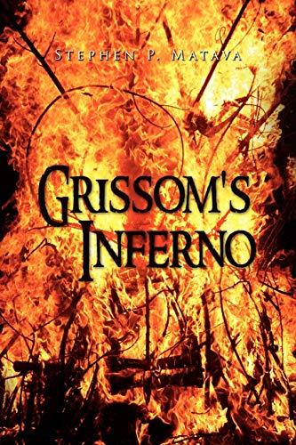 Grissoms Inferno: Stephen Matava