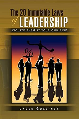 9781441570161: The 20 Immutable Laws of Leadership