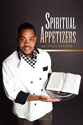 Spiritual Appetizers: Michael Rogers