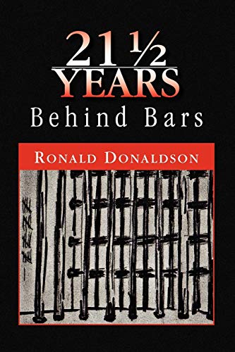 21 12 Years Behind Bars: Ronald Donaldson