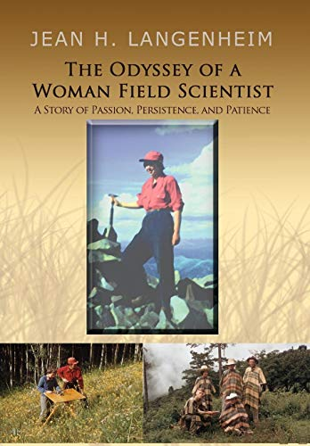 The Odyssey of a Woman Field Scientist: JEAN H. LANGENHEIM