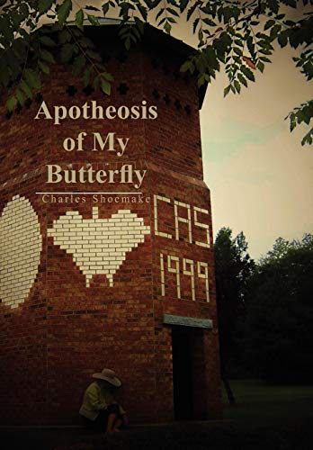 Apotheosis of My Butterfly: Shoemake, Charles