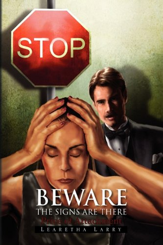 9781441575340: Beware The Signs Are There Price of Attachment