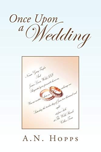 Once Upon a Wedding: A. N. Hopps
