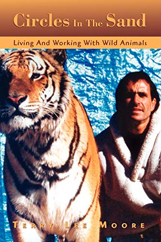 9781441580085: Circles In The Sand: Living and Working With Wild Animals