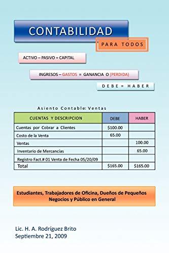 9781441581990: CONTABILIDAD PARA TODOS: Estudiantes, Trabajadores de Oficina, Dueños de Pequeños Negocios y Público en General (Spanish Edition)