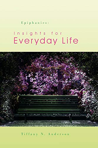 9781441582881: Epiphanies: Insights for Everyday Life