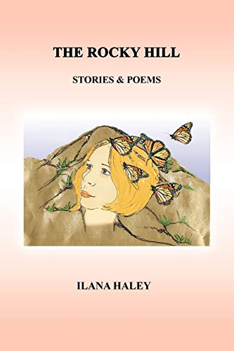 9781441583024: The Rocky Hill: Stories & Poems