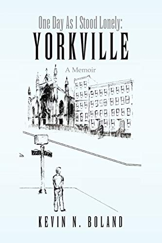 9781441583499: One Day as I Stood Lonely: Yorkville