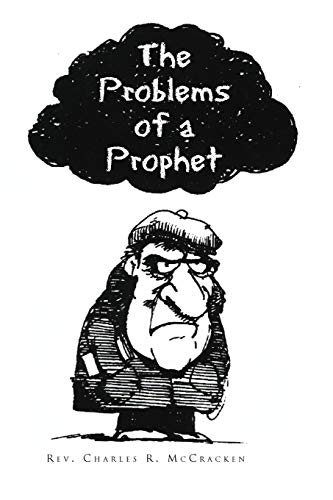 The Problems of a Prophet: Charles R. McCracken