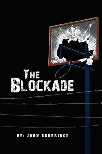 9781441585080: The Blockade