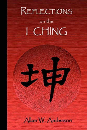 9781441586339: Reflections on the I Ching