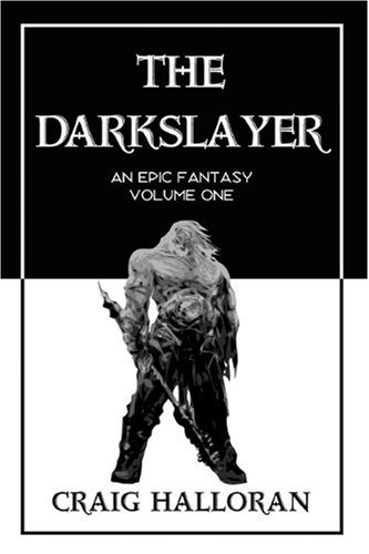 9781441587992: The Darkslayer (out of print)