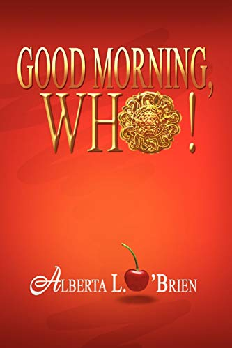 9781441588715: Good Morning, Who!