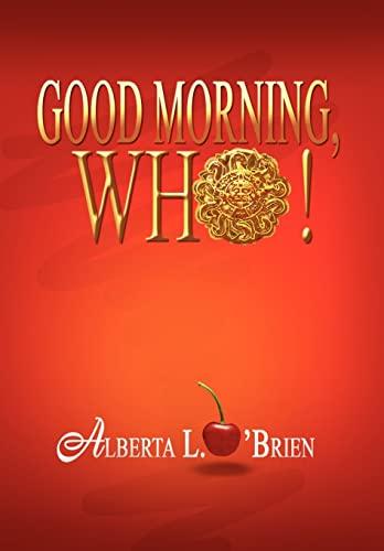 9781441588722: Good Morning, Who!