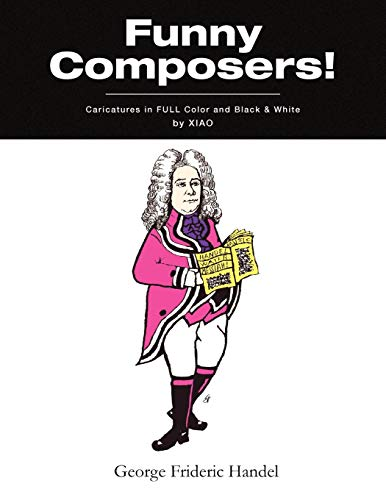 Funny Composers in FULL Color Black and White: Xiao