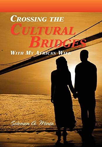 Crossing the Cultural Bridges: Solomon A. Minta