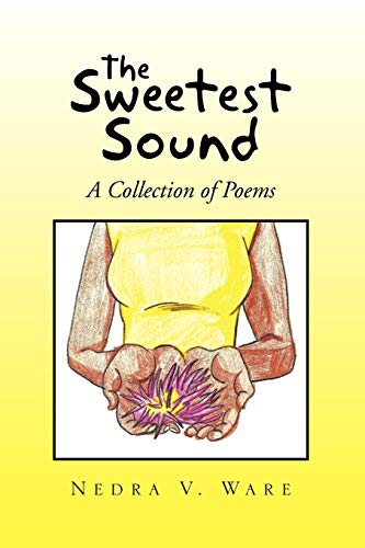9781441590114: The Sweetest Sound: A Collection of Poems