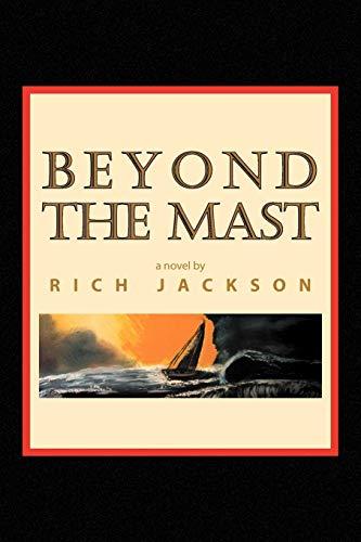 9781441590138: Beyond the Mast