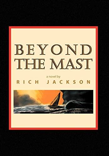 9781441590145: Beyond the Mast