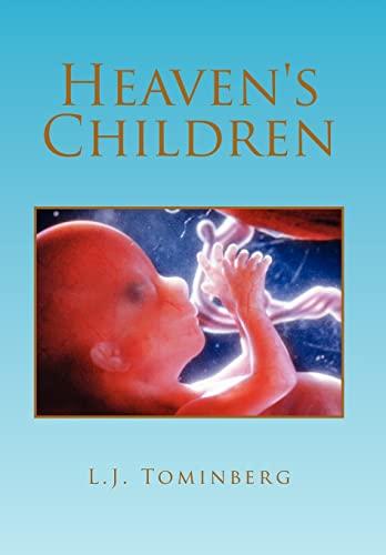 Heavens Children: L. J. Tominberg